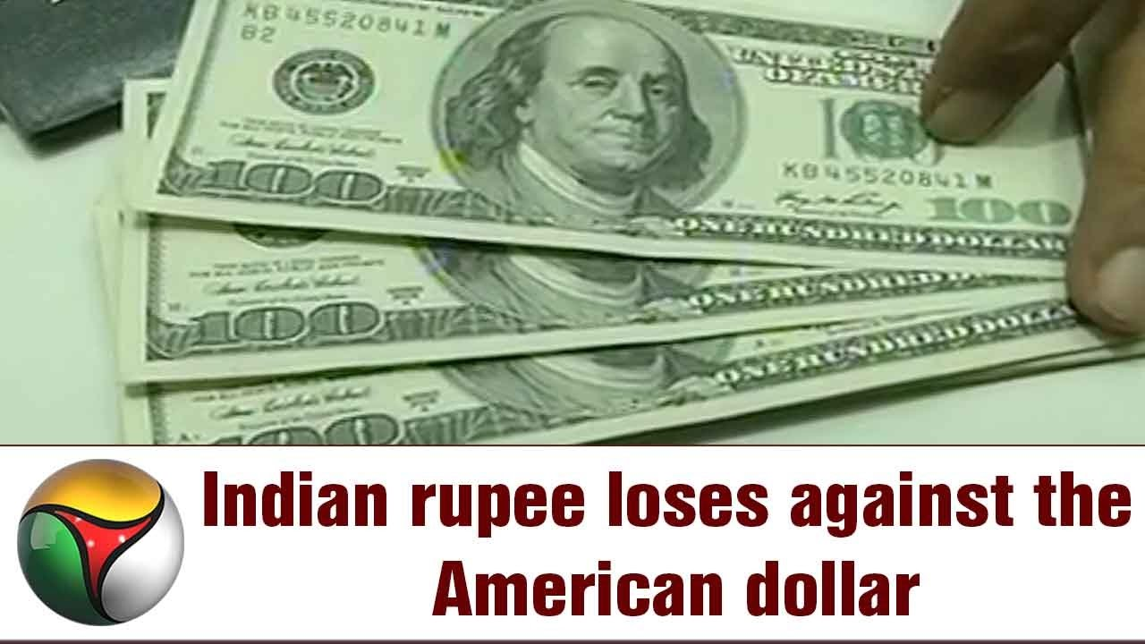 Indian Ru Loses Against The American Dollar
