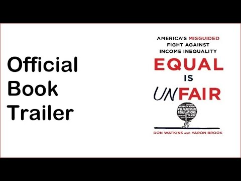 equal-is-unfair:-america's-misguided-fight-against-income-inequality---official-book-trailer