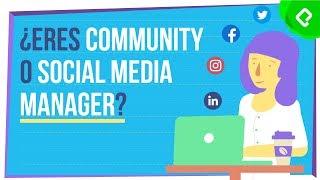 Community Manager y Social Media Manager: ¿cuál es la diferencia?
