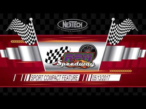 RPM Speedway IMCA Sport Compact Feature Race  05/13/2017