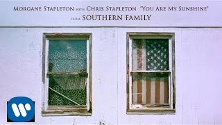 Morgane Stapleton with Chris Stapleton - You Are My Sunshine [ Audio]