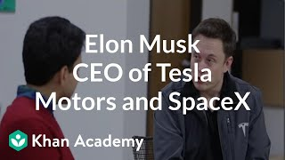 Elon Musk - CEO of Tesla Motors and SpaceX | Entrepreneurship | Khan Academy thumbnail