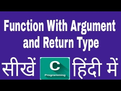 Function With Argument and Return Type ,Function With Argument and With  Return Type in C C++ Hindi