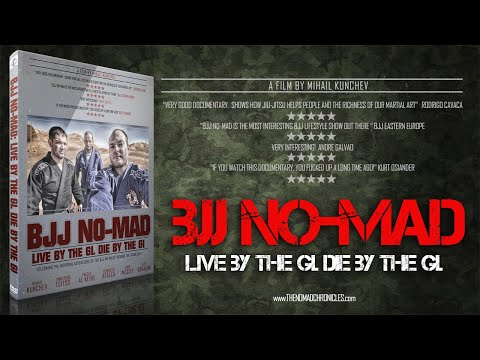 BJJ NO-MAD: LIVE BY THE GI/DIE BY THE GI