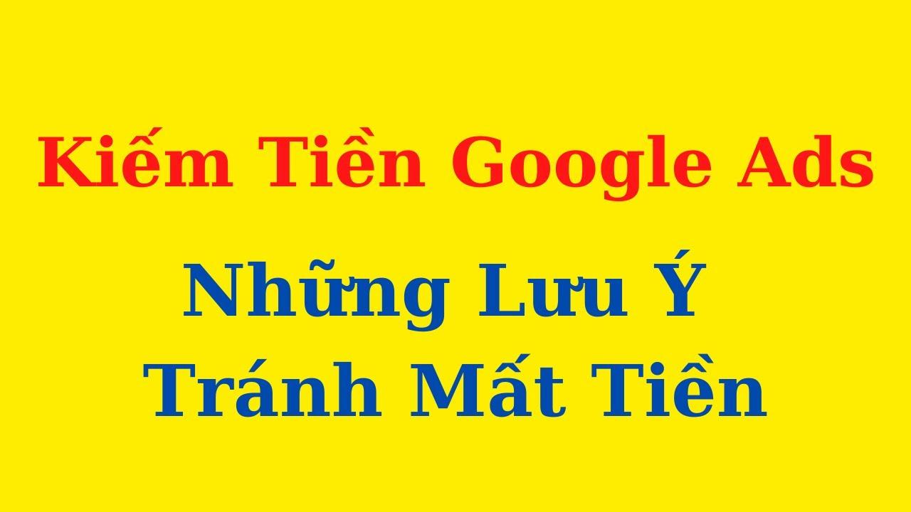 Kiếm Tiền Với Google Ads – Đối sánh từ khóa trong quảng cáo google và những lưu ý quan trọng