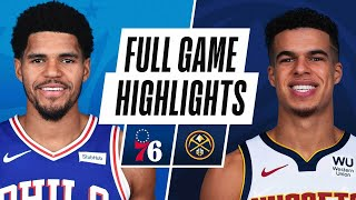 Game Recap: Nuggets 104, Sixers 95