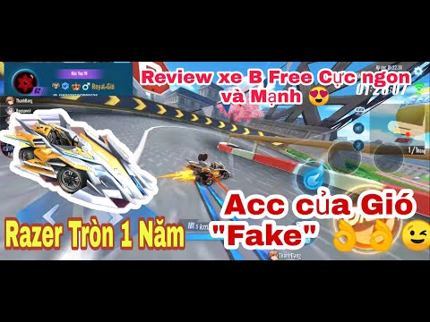 """Zing Speed Mobile ✩ Review xe B """"Razer Tròn 1 Năm"""" Xe """"Free"""" Cho Dân Cày   Và Acc """"Royal•Gíó"""" Fake."""