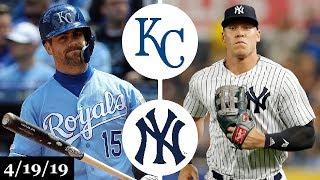 Kansas City Royals vs New York Yankees Highlights   April 19, 2019