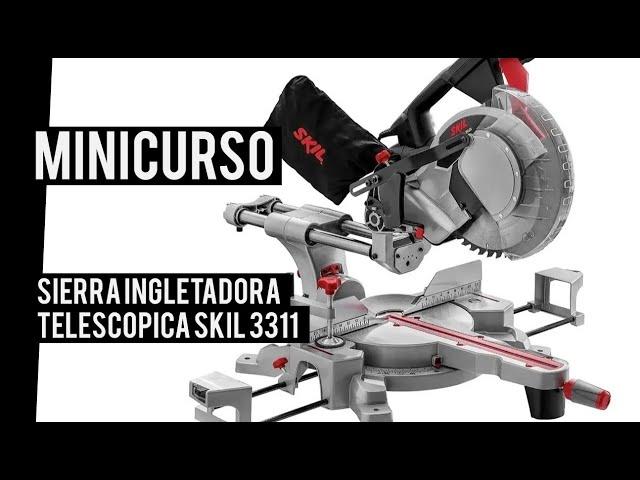 Sierra ingletadora telescopica Skil 3311 | MINICURSO | CUSTOMS