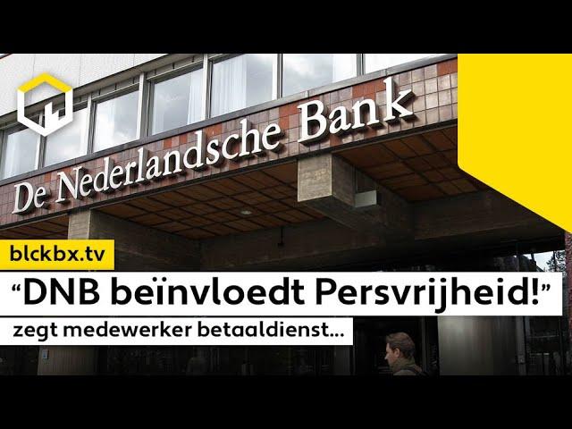 """""""De Nederlandse Bank beïnvloedt de Persvrijheid"""", zegt medewerker betaaldienst…"""