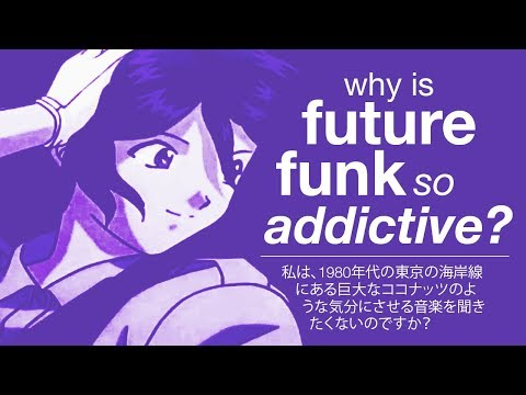 Why Is Future Funk So Addictive?