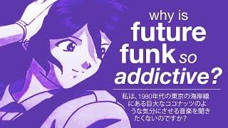 Why Is Future Funk So Addictive?