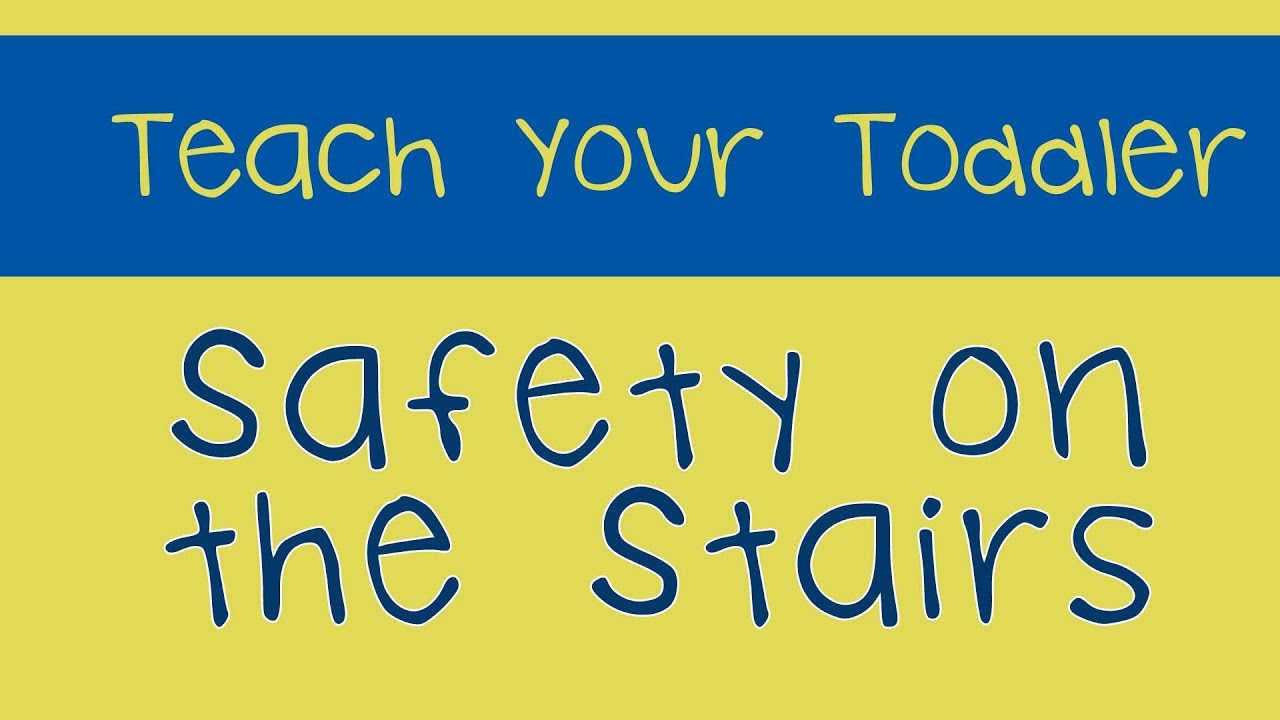 Stair Safety For Toddlers!