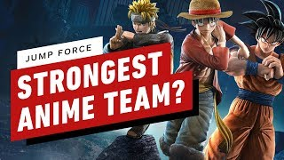 IGN Plays Jump Force - Strongest Anime Mini-Tournament!