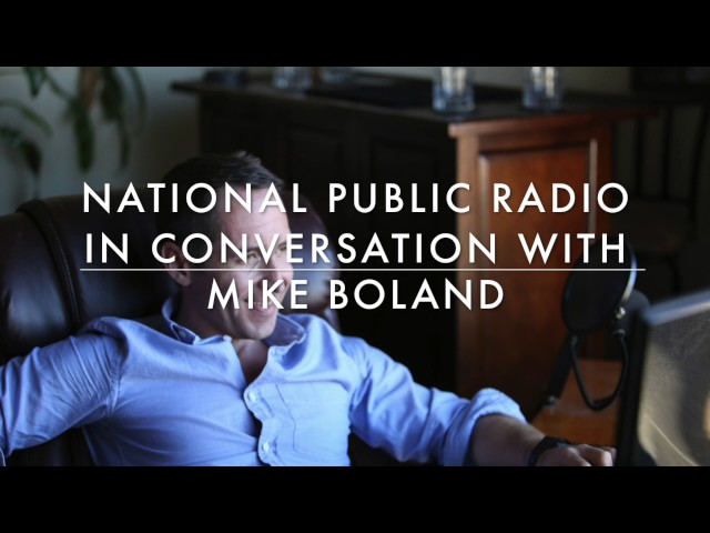 Mike Boland: NPR Interview