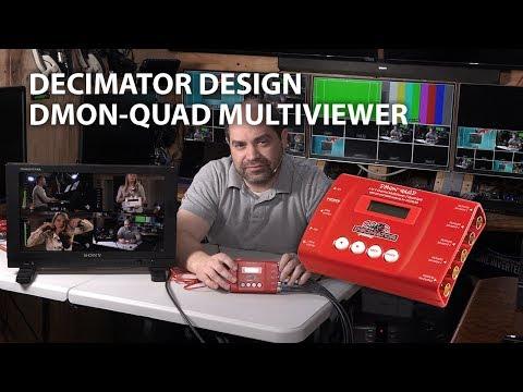 Decimator Design DMON-QUAD 4-Channel SDI MultiViewer - Demo & Walkthrough