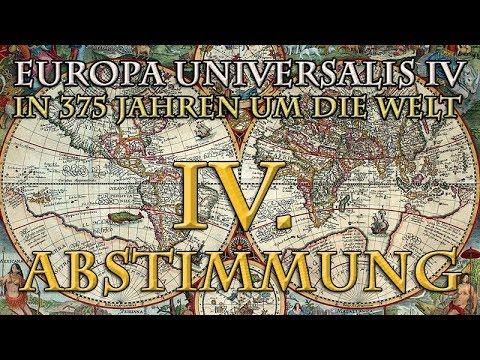 Europa Universalis 4 - In 375 Jahren Um Die Welt: Die 4. Abstimmung (1545)