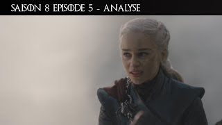 Dracarys, la tragédie de Daenerys Targaryen ? Game of Thrones Saison 8 Episode 5 - Review / Analyse