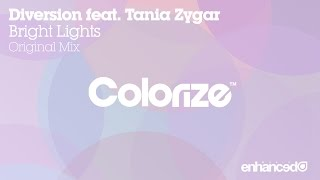 Diversion feat. Tania Zygar - Bright Lights (Original Mix)  [OUT NOW]
