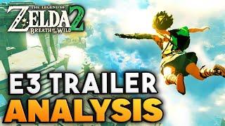 Breath of the Wild 2 E3 Teaser ANALYSIS