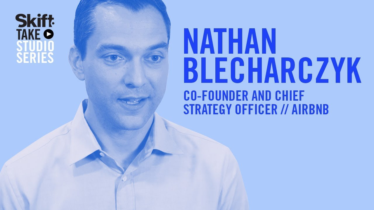 airbnbs co founder chief strategy officer nathan blecharczyk at skift take studio - Chief Strategy Officer Job Description
