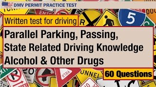 Written test for driving: Parallel Parking, Passing, Alcohol and Other Drugs