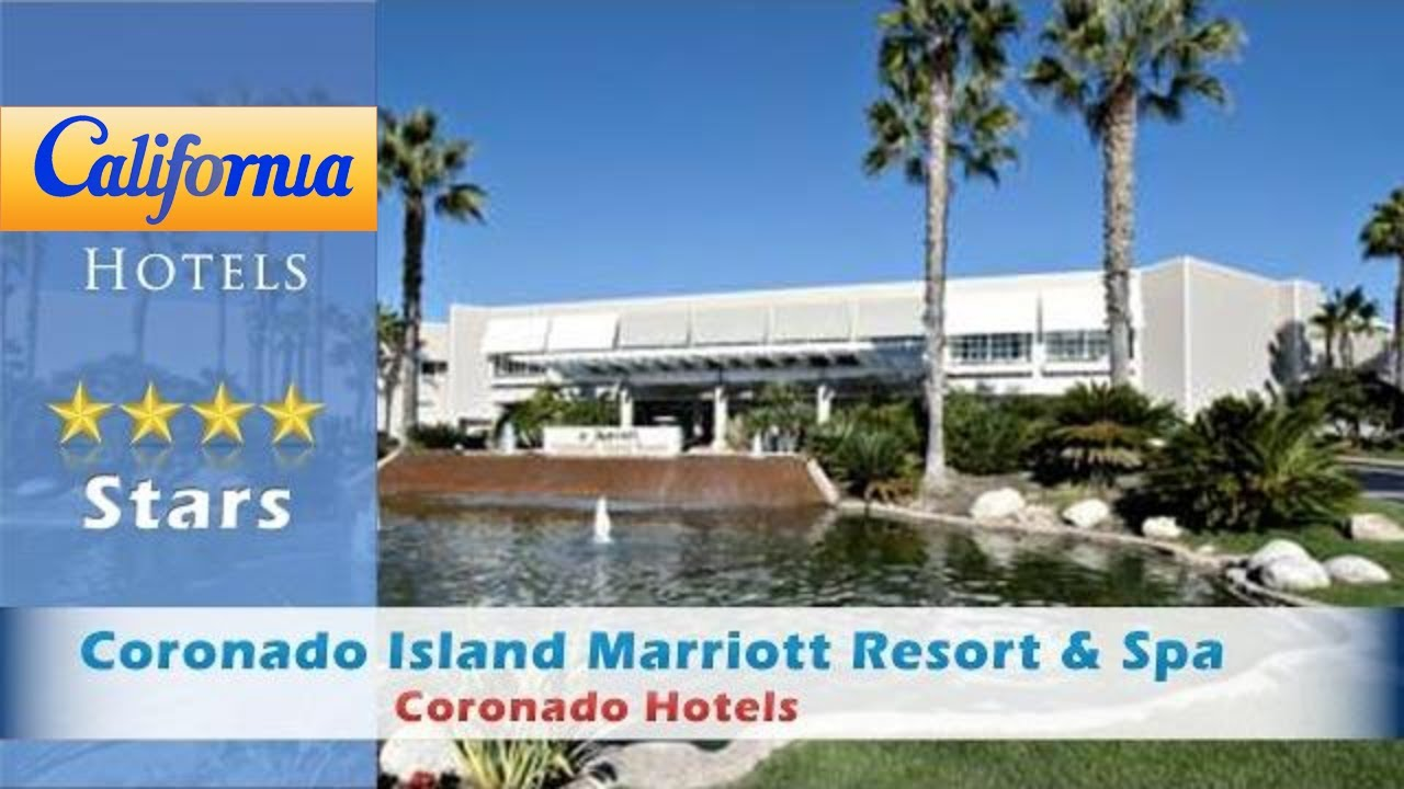 Coronado Island Marriott Resort Spa Hotels California