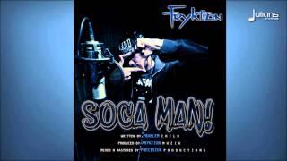 """Fryktion - Soca Man! """"2015 Soca Music"""""""