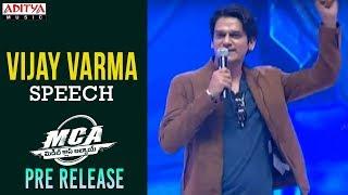 Vijay Varma Speech @ MCA Pre Release Event || Nani, Sai Pallavi || DSP || Dil Raju || Sriram Venu