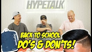 HYPETALK: BACK TO SCHOOL DO'S AND DON'TS!