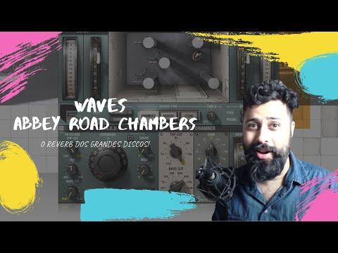 O Reverb das grandes Produções - Waves Abbey Road Chamber