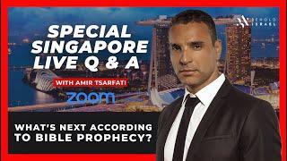 Amir Tsarfati- Live Q&A with Singapore- 17:00 Singapore Time