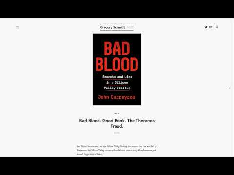 Bad Blood  Good Book  The Theranos Fraud  — Gregory Schmidt