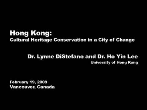 Hong Kong: Cultural Heritage Conservation in a City of Change