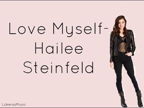 Love Myself  - Hailee Steinfeld-Letra-Lyrics|LokerasMusic