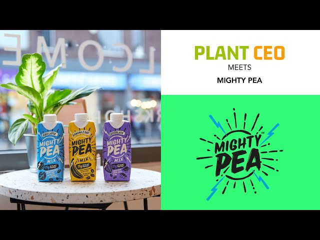 PLANT CEO #9 - The mighty success of the Mighty Pea