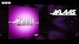 Klaas - Bring Back The Love (Radio Edit)
