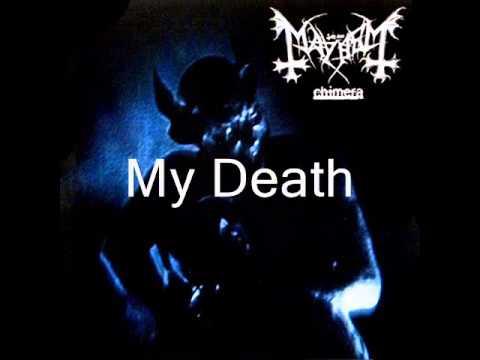 Mayhem-My Death (Lyrics)