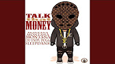 4186bb9943a Talk That Money (feat. Da  Unda  Dogg   Sleepdank)