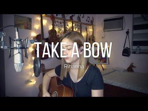"""""""Take A Bow"""" (Cover) - Ruth Anna"""
