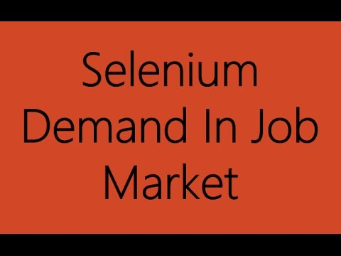 Selenium Demand in Job Market
