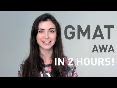 GMAT AWA: HOW I GOT READY IN 2 HOURS (700+)
