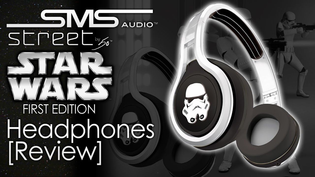 SMS Audio Star Wars First Edition Street by 50 Headphones Review ...