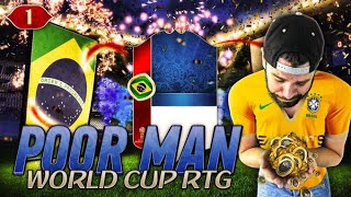 NEW SERIES STARTING FROM 0 COINS! LETS GO!!! - POOR MAN WORLD CUP RTG #1 - FIFA 18