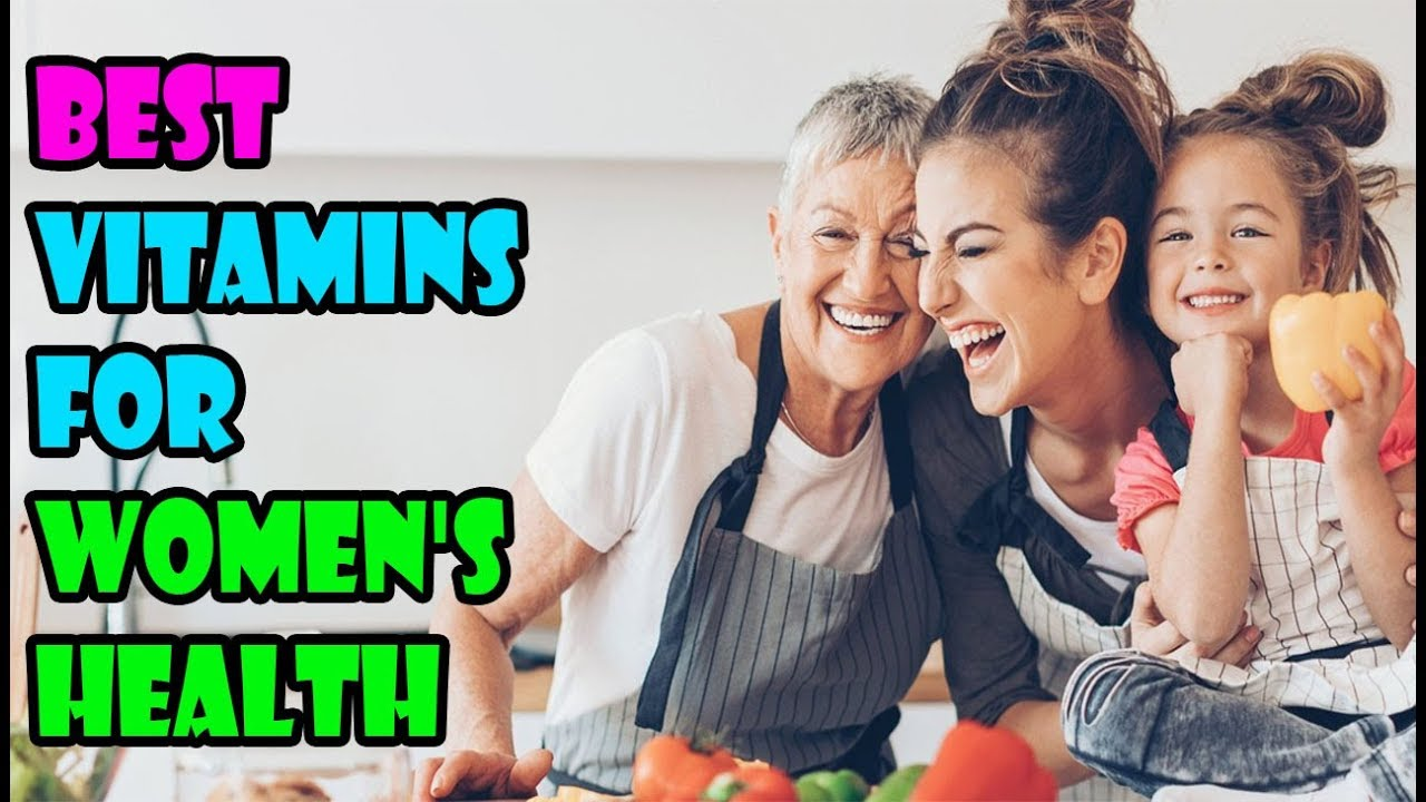 Image result for How To Choose The Best Vitamins For Women's Health