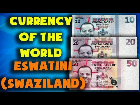 Currency of the world - Eswatini (Swaziland). Swazi lilangen