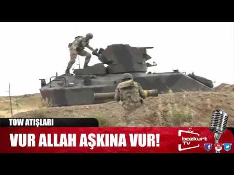 Türkiye Suriyeye Girdi Özel Klip.Vur ALLAH aşkına vur.
