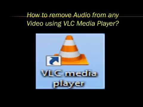 How to remove Audio from  Video using VLC Media Player?