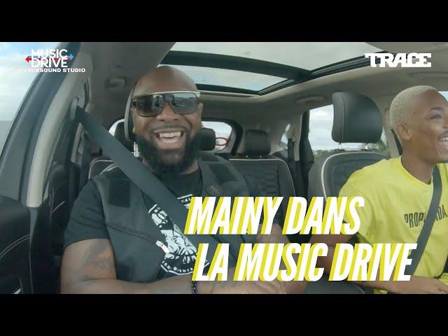 MAINY dans la Music Drive