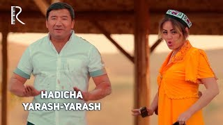 Hadicha - Yarash-yarash | Хадича - Яраш-яраш
